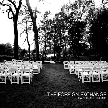 "The Foreign Exchange's ""Leave It All Behind"" 